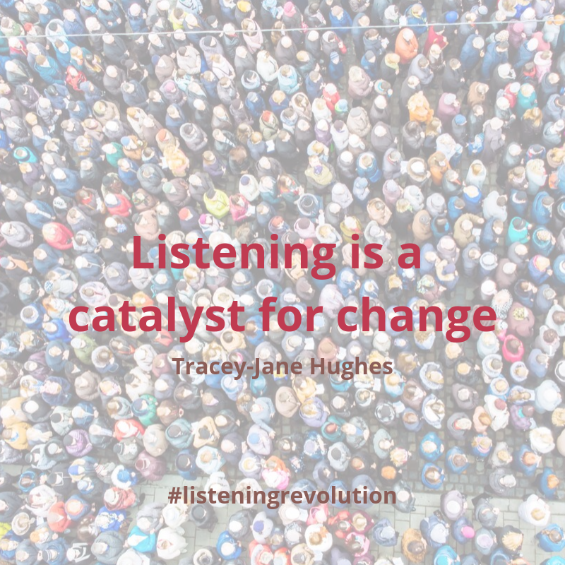 listening is a catalyst for change join the listening revolution
